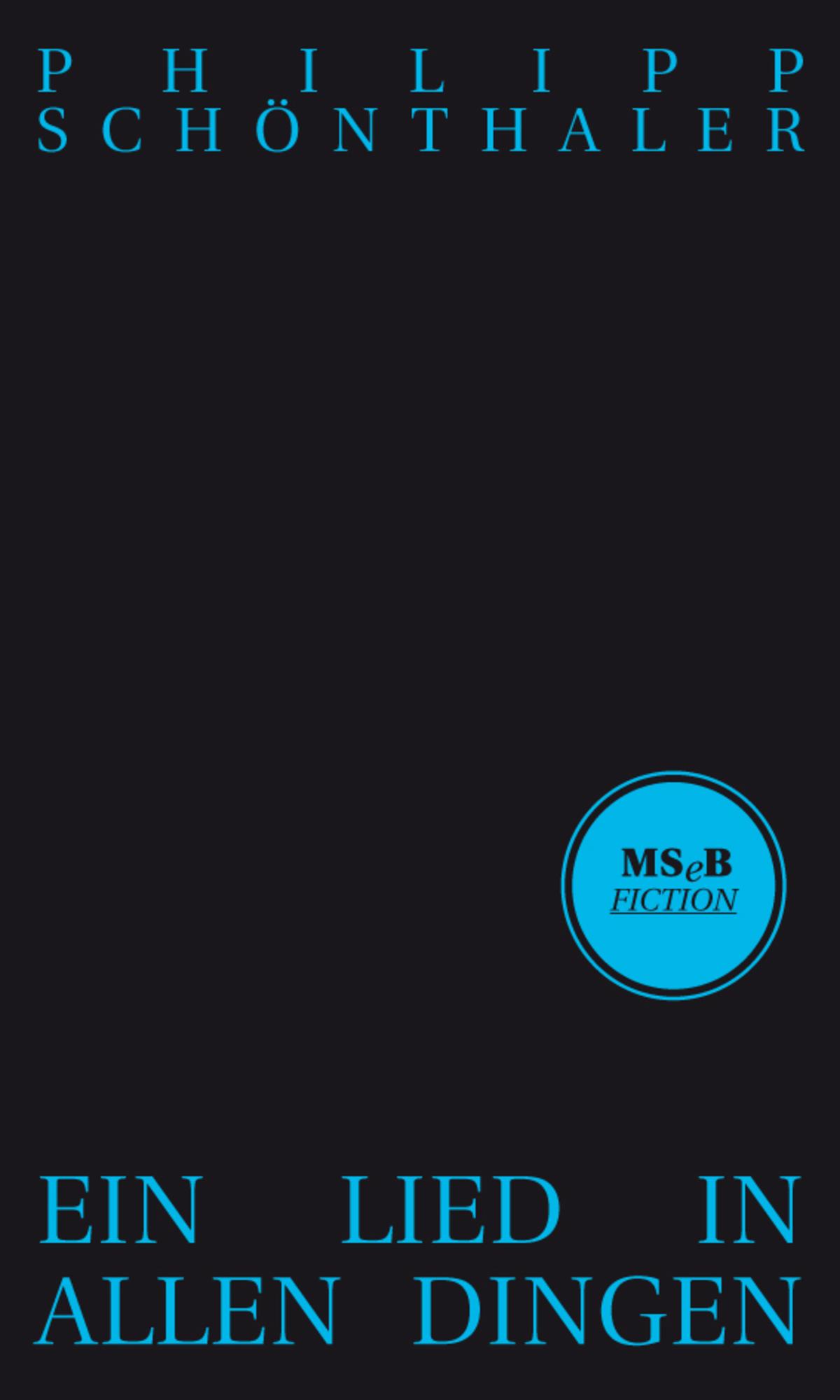 fb1f3663cd Ein Lied in allen Dingen - Verlag Matthes & Seitz Berlin