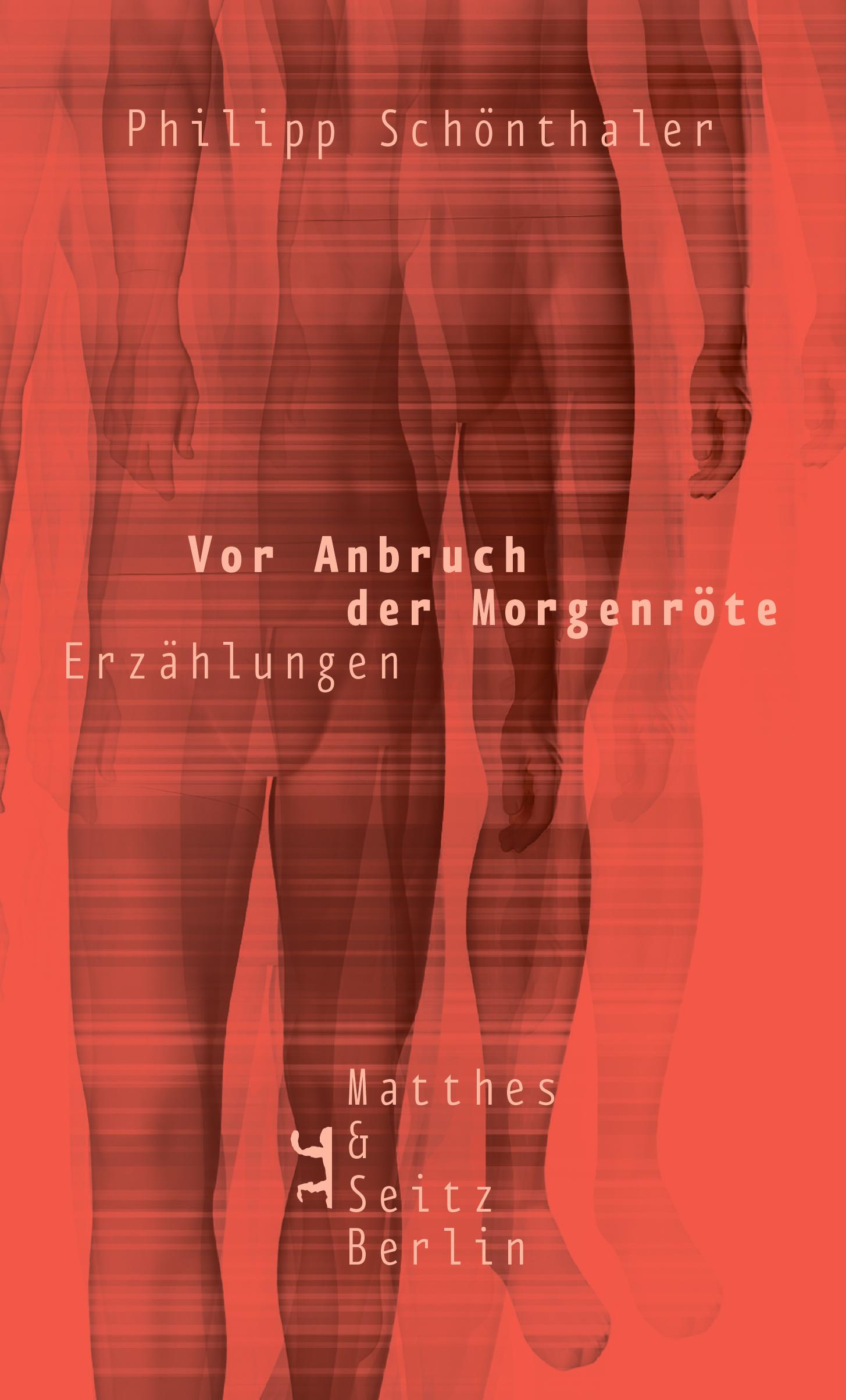 afda63425d Vor Anbruch der Morgenröte - Verlag Matthes & Seitz Berlin